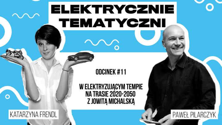 Transport przyszłości –  Elektrycznie Tematyczni #11