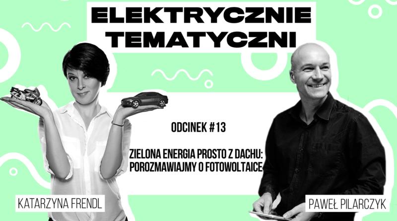 Elektrycznie Tematyczni odc 13 01