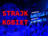 Strajk Kobiet wykorzystywany doataków cyberprzestępców