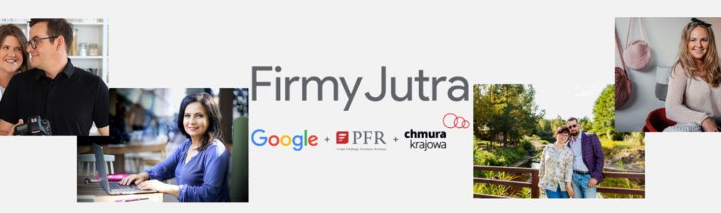 Firmy Jutra Google PFR Chmura Krajowa pomoc polskim przedsiebiorcom