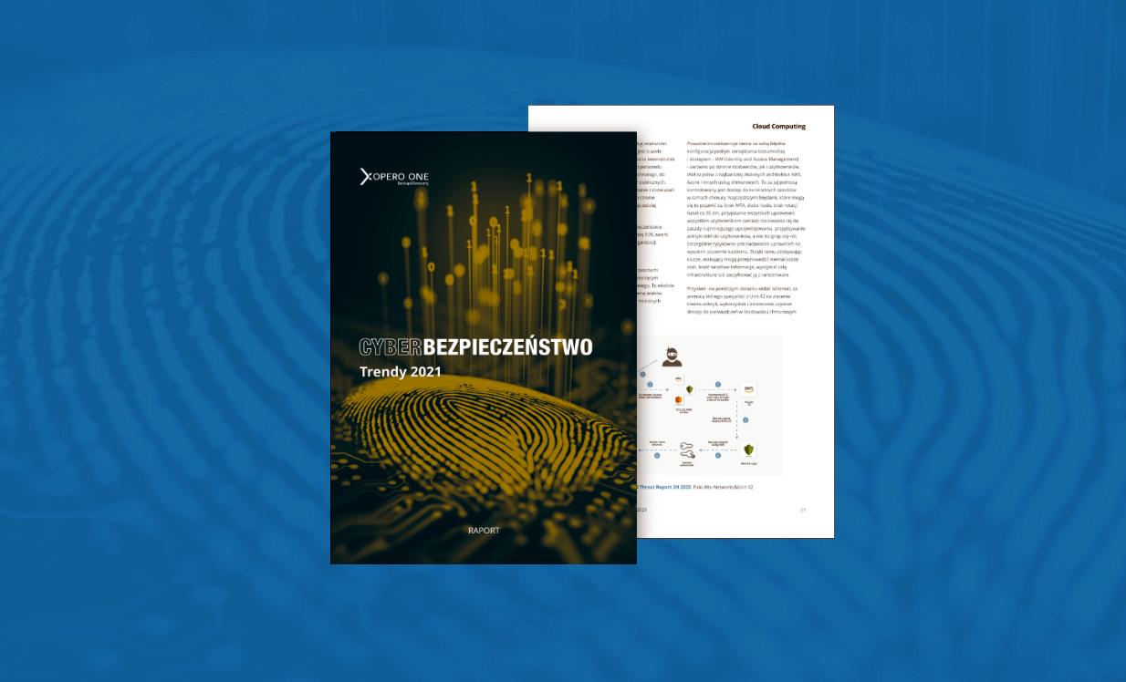Cyberbezpieczeństwo: Trendy 2021 - raport