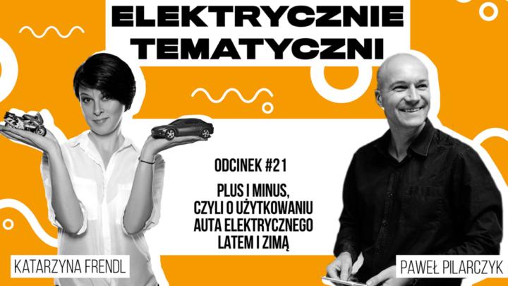 Samochód elektryczny kontra zima – Elektrycznie Tematyczni #21