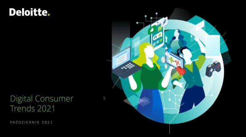 digital-consumer-trends-2021-raport-deloitte